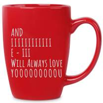 Romantic Gifts Idea for Wife Husband Girlfriend Boyfriend - And I Will Always Love You - 14 oz Red Bistro Coffee Mug - Birthday Christmas Valentines Anniversary Funny Unique Cups Mugs Present Ideas
