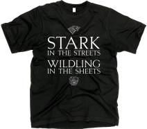 GunShowTees Men's Stark in The Street Wildling in The Sheets GoT Shirt
