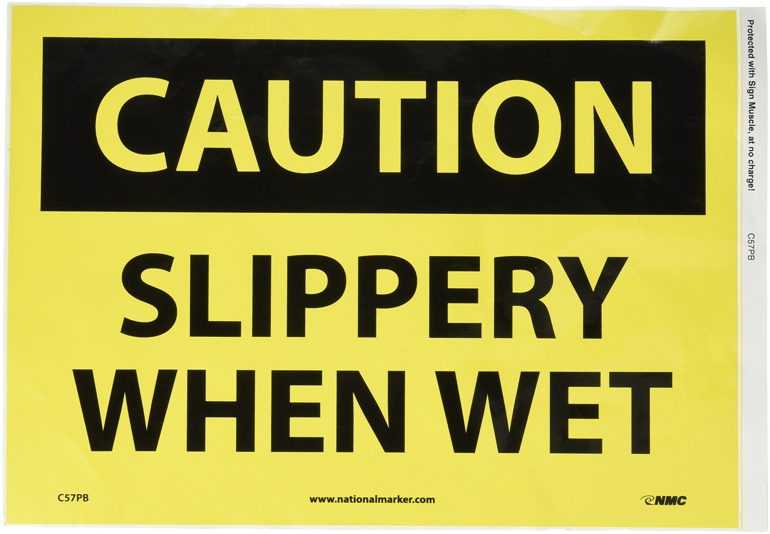 "NMC C57PB OSHA Sign, Legend ""CAUTION - SLIPPERY WHEN WET"", 14"" Length x 10"" Height, Pressure Sensitive Vinyl, Black on Yellow"