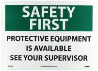 "NMC SF169RB OSHA Sign, Legend ""SAFETY FIRST - PROTECTIVE EQUIPMENT IS AVAILABLE SEE YOUR SUPERVISOR"", 14"" Length x 10"" Height, Rigid Plastic, Black/Green on White"