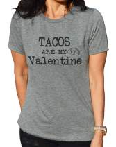 Womens Tacos are My Valentine Shirt Funny Womens Valentine's Day Tshirt