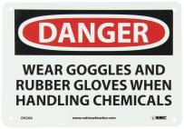 "NMC D626A OSHA Sign, Legend ""DANGER - WEAR GOGGLES AND RUBBER GLOVES WHEN HANDLING CHEMICALS"", 10"" Length x 7"" Height, Aluminum, Black/Red on White"