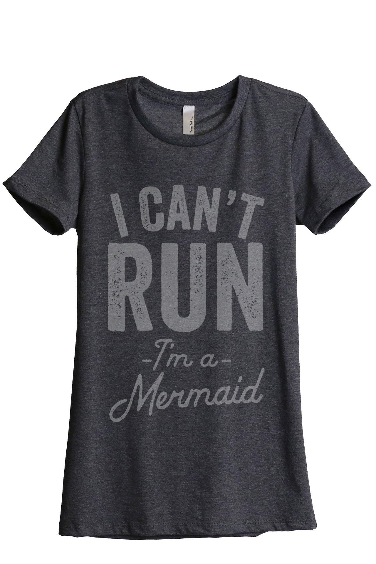 I Can't Run I'm A Mermaid Women's Fashion Relaxed T-Shirt Tee Charcoal Grey