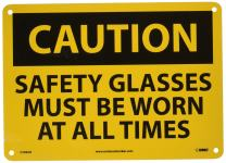 NMC C598AB CAUTION - SAFETY GLASSES MUST BE WORN AT ALL TIMES - 14 in. x 10 in. Aluminum Caution Sign with Yellow/Black Text on Black/Yellow Base