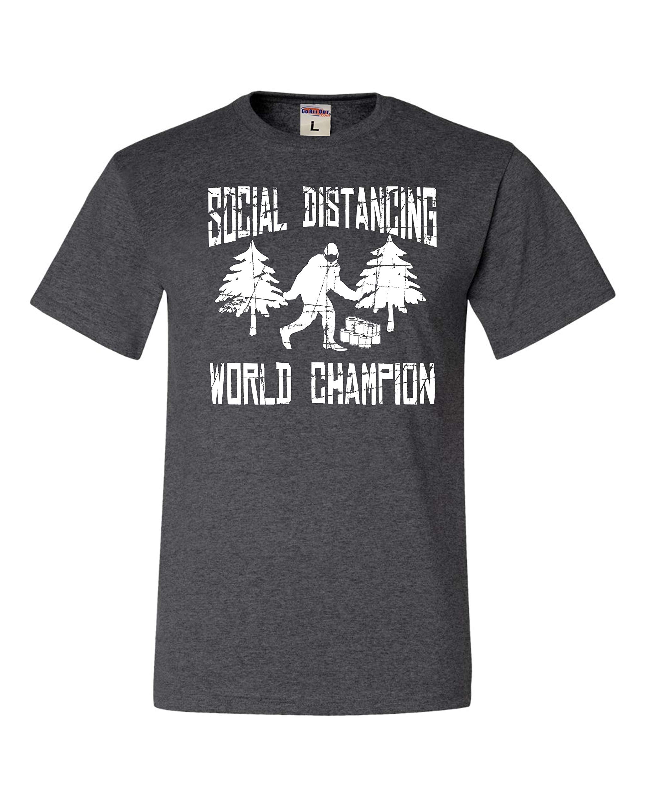 Go All Out Adult Sasquatch Social Distancing World Champion Bigfoot T-Shirt