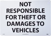 """NMC M110AC Security Sign, Legend """"NOT RESPONSIBLE FOR THEFT OR DAMAGES TO VEHICLES"""", 20"""" Length x 14"""" Height, Aluminum 0.040, Black on White"""