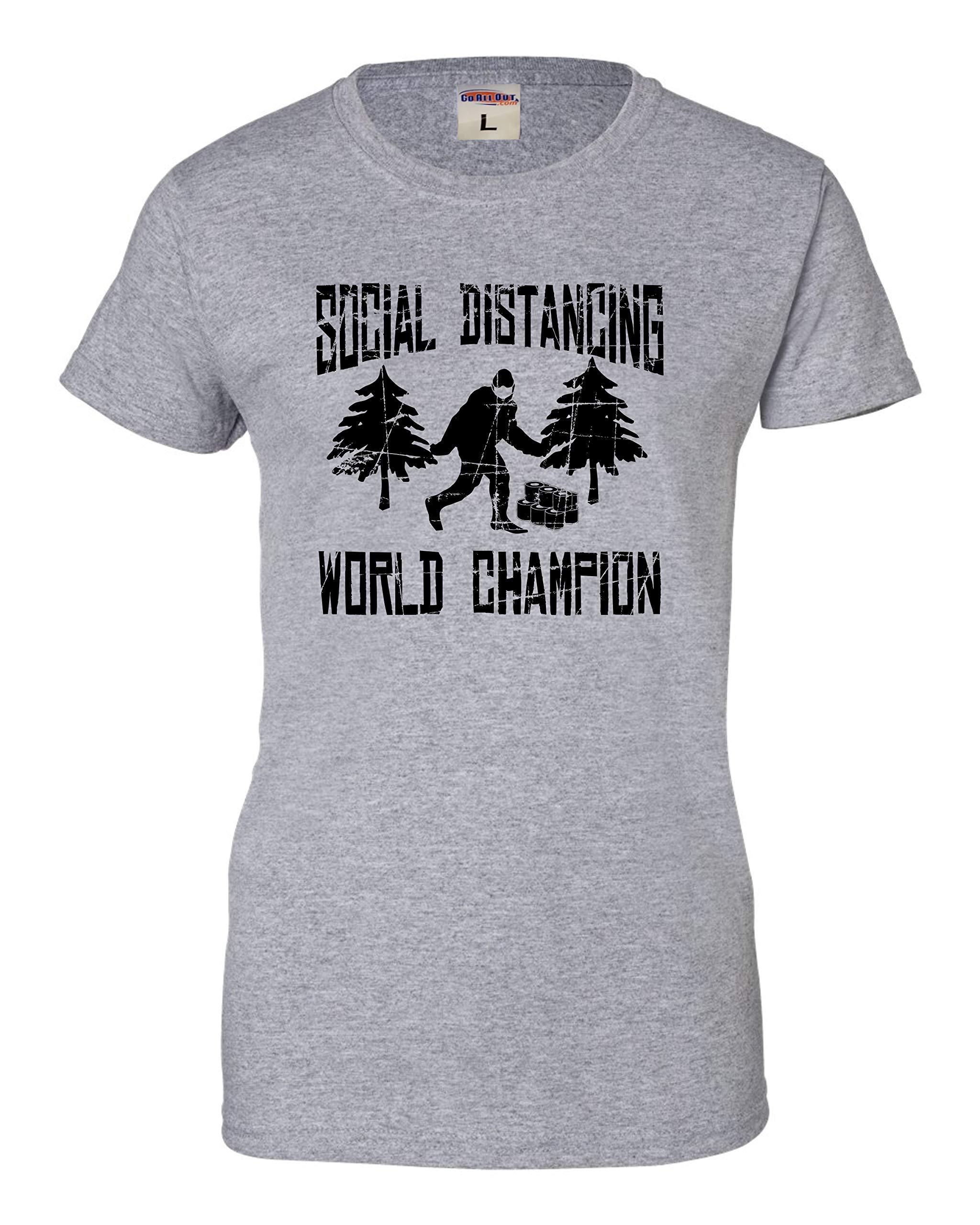 Go All Out Womens Sasquatch Social Distancing World Champion Bigfoot T-Shirt