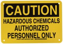 "Brady 126007 Chemical and Hazard Sign, Legend""Hazardous Chemicals Authorized Personnel Only"", 7"" Height, 10"" Weight, Black on Yellow"