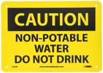NMC C361R CAUTION - NON POTABLE WATER - DO NOT DRINK – 10 in. x 7 in. Plastic Caution Sign with Yellow/Black Text on Black/Yellow Base