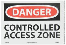 NMC D661PB DANGER - CONTROLLED ACCESS ZONE - 14 in. x 10 in. PS Vinyl Danger Signage with Black/White on White/Red