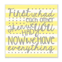 Stupell Home Décor First We Had Each Other Grey and Yellow Stripes Wall Plaque Art, 12 x 0.5 x 12, Proudly Made in USA