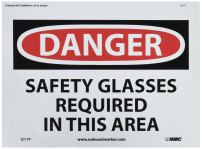 NMC D11P DANGER - SAFETY GLASSES REQUIRED IN THIS AREA - 10 in. x 7 in. PS Vinyl Danger Sign, Black/White Text on White/Red Base