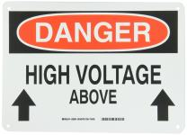 "Brady 25539 10"" Height, 14"" Width, B-401 Plastic, Black And Red On White Color Electrical Hazard Sign, Legend ""Danger, High Voltage Above (With Picto)"""