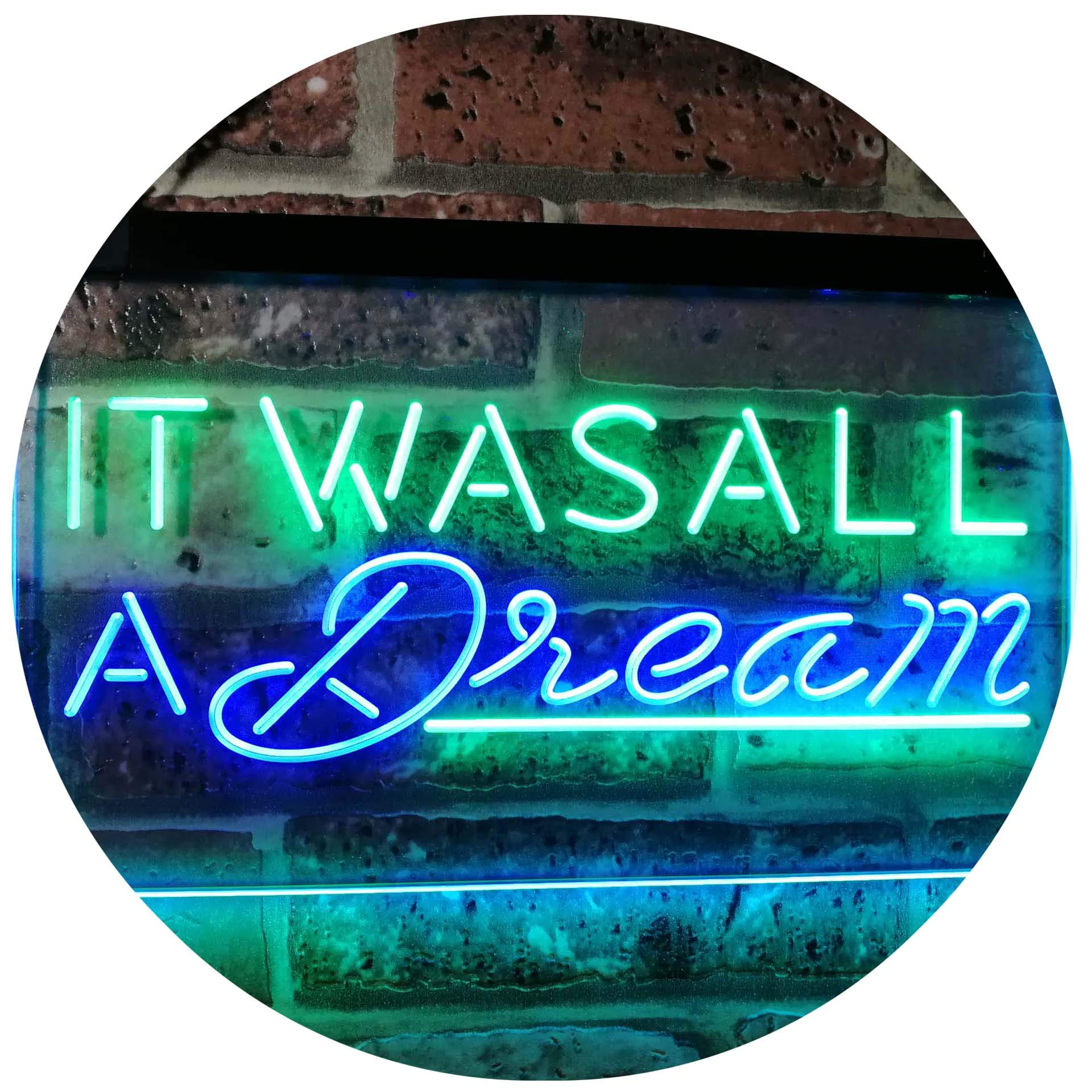"ADVPRO It was All a Dream Home Décor Gift Dual Color LED Neon Sign Green & Blue 12"" x 8.5"" st6s32-i3122-gb"