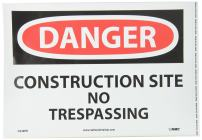 NMC D248PB DANGER - CONSTRUCTION SITE NO TRESPASSING Sign - 14 in. x 10 in. PS Vinyl Danger Signage, Black/White Text on White/Red Base