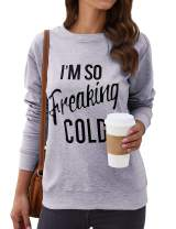 WLLW Women I'm So Freaking Cold Letter Print Long Sleeve Sweatshirt Pullover Top