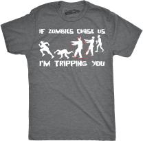 If Zombies Chase Us I'm Tripping You Funny T-Shirt