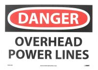NMC D667AB DANGER - OVERHEAD POWER LINES - 14 in. x 10 in. Standard Aluminum Danger Sign with White/Black Text on Red/White Base