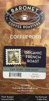 Baronet Coffee Fair Trade Organic French Roast, 54 Count