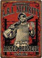 River's Edge Products Armed Redneck Inside Tin Sign