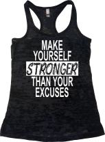 Womens Workout Clothes - Make Yourself Stronger Than Your Excuses - Burnout Tank Tops