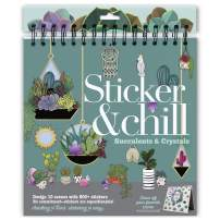 Sticker & Chill – Succulents & Crystals – Design 10 Scenes with 800+ Repositionable Stickers – A Fun Gift, Easy, and Relaxing Adult Activity Book