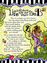 "Blue Mountain Arts Miniature Easel Print with Magnet ""Life Is All About How You Handle Plan B"" 4.9 x 3.6 in., Encouraging Gift for Someone Going Through a Hard Time, by Suzy Toronto"