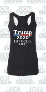 Donald Trump 2020 Pro Trump MAGA Merchandise USA Fashion Tank Top Tee for Women