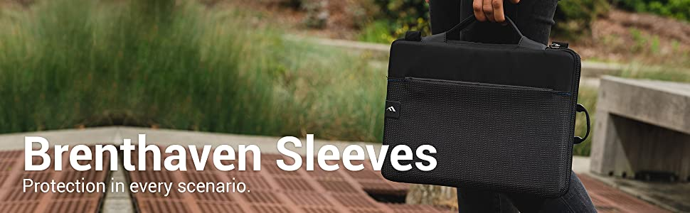 Brenthaven Sleeves - Protection in every scenario.