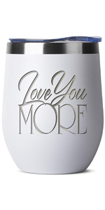 Love You More - 12 oz White Insulated Stainless Steel Tumbler w/Lid Mug Cup