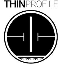 Thin Profile