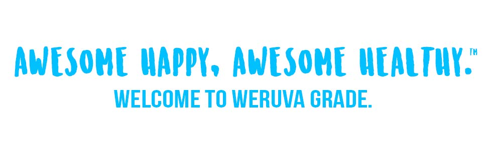 awesome happy healthy welcome to weruva slogan motto grade