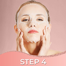 Step 4 - wash with cold water - apply moisturizer - close pores - ice mask - cold water