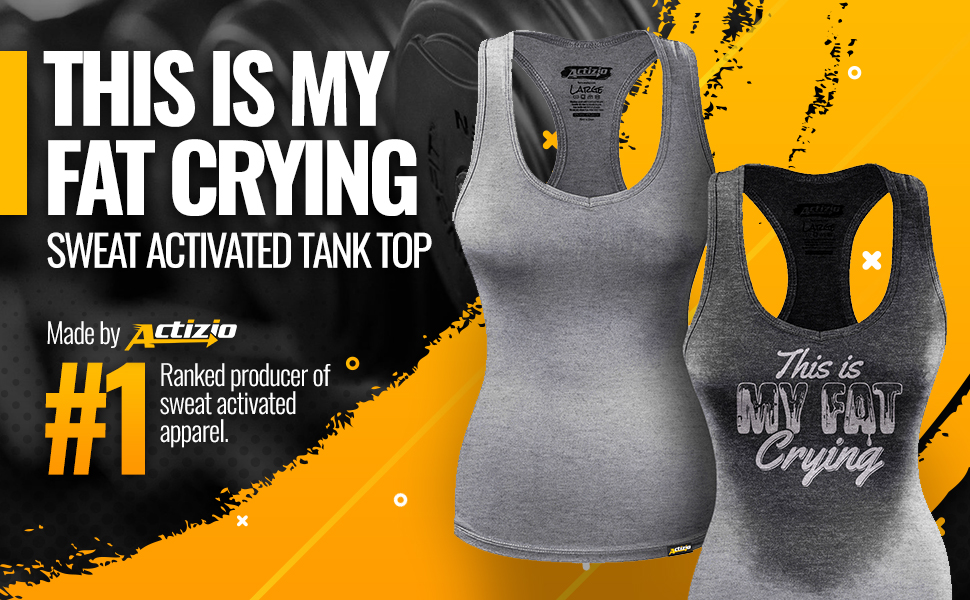 you can go home now sweat activated tank by actizio banner, work out hard, reveal your motivation