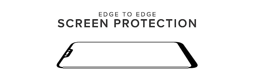 EDGE TO EDGE SCREEN PROTECTION