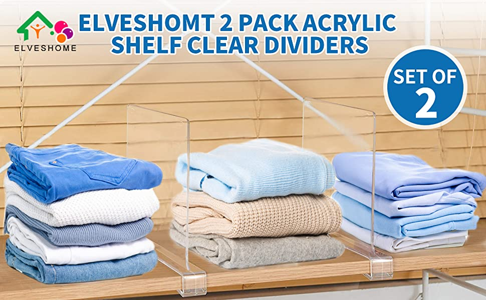 ELVESHOMT 2 PACK ACRYLIC SHELF CLEAR DIVIDERS