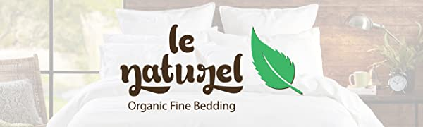 Le Naturel Organic Sheets and Duvet Cover