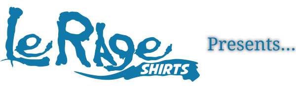 LeRage Shirts Logo Presents Sweat Activated Shirts