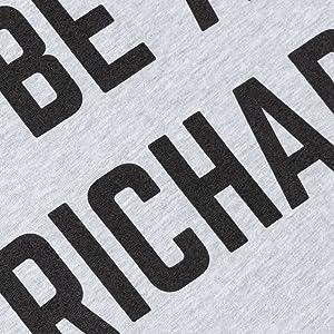 don't be a richard screen print on a unisex men women heather gray blend t-shirt