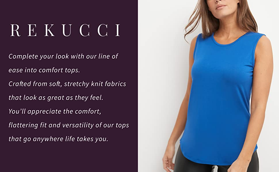 Rekucci Ease into comfort t-shirt, tops, tees made from soft fabric image and text