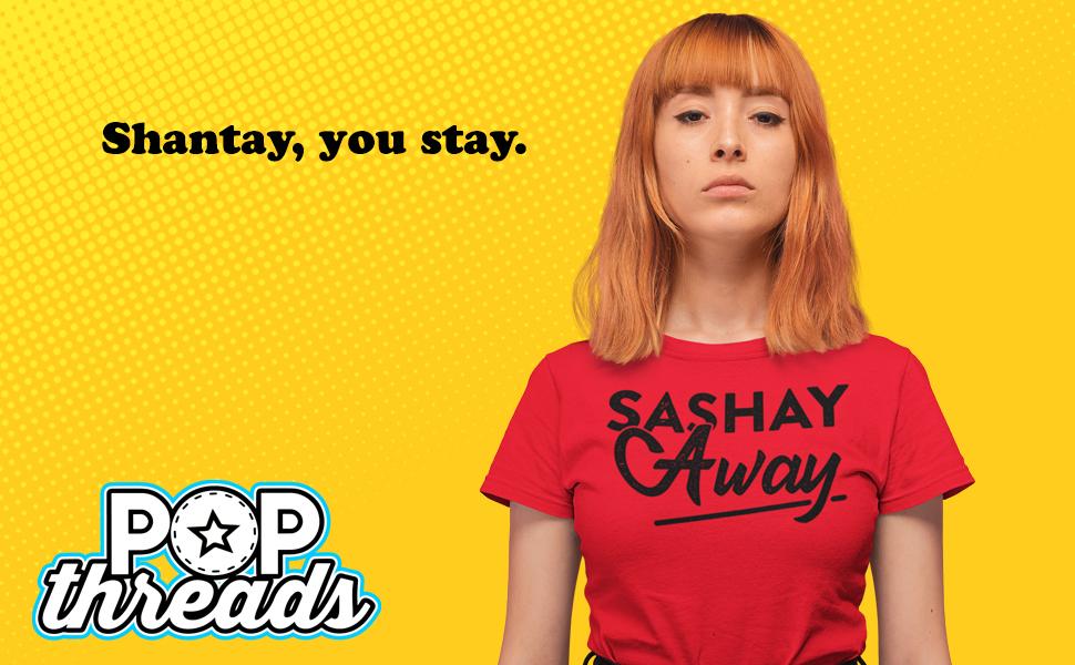 Sashay Away Funny Quote ru paul drag race rupaul dragrace shantay you stay