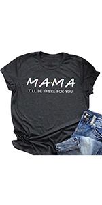 Mama T-Shirt Short Sleeve Casual Graphic Tee Tshirt for Mama Gift