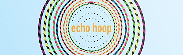 echo hula hoop travel portable kids adult pro color bright UV fitness health
