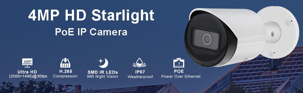 4MP Starlight IP Camera