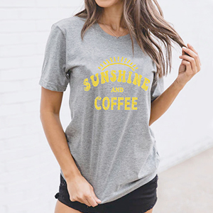 Sunshine Tshirts Funny Summer Graphic Tee Shirts for Women Letter Print Funny Coffee Tee Shirts