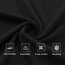 Soft fabric, Lightweight and Breathable material. Perfect Stretchy