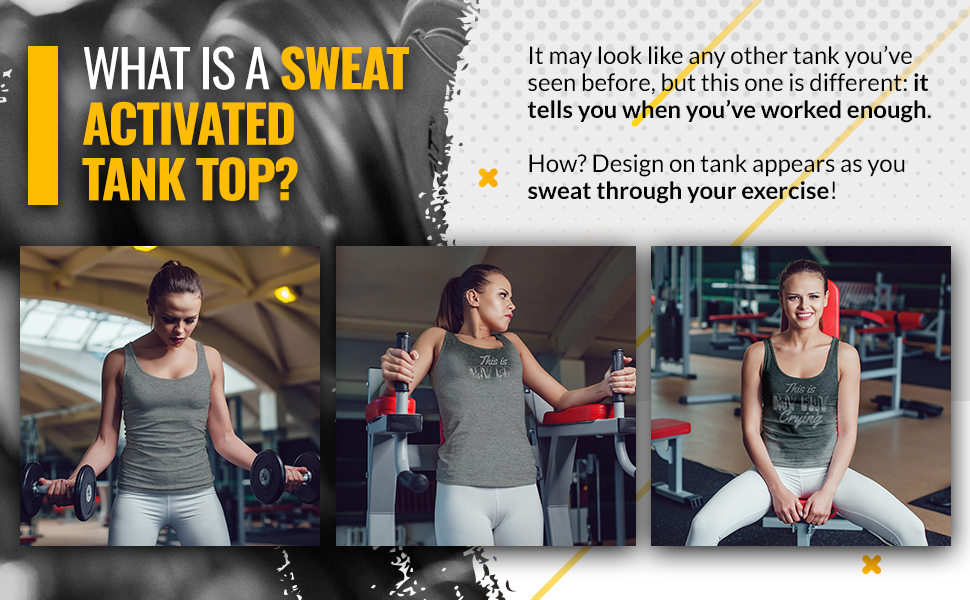 you can go home now sweat revealing tanktop, workout, gym & fitness reactive top in use