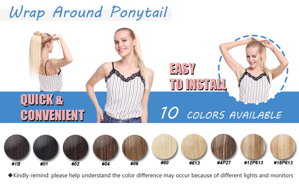 Wrap around ponytail is easy to use, with 10 colors avaliable