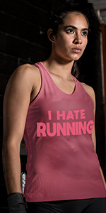 Sweat Activated Tank Top I Hate Running