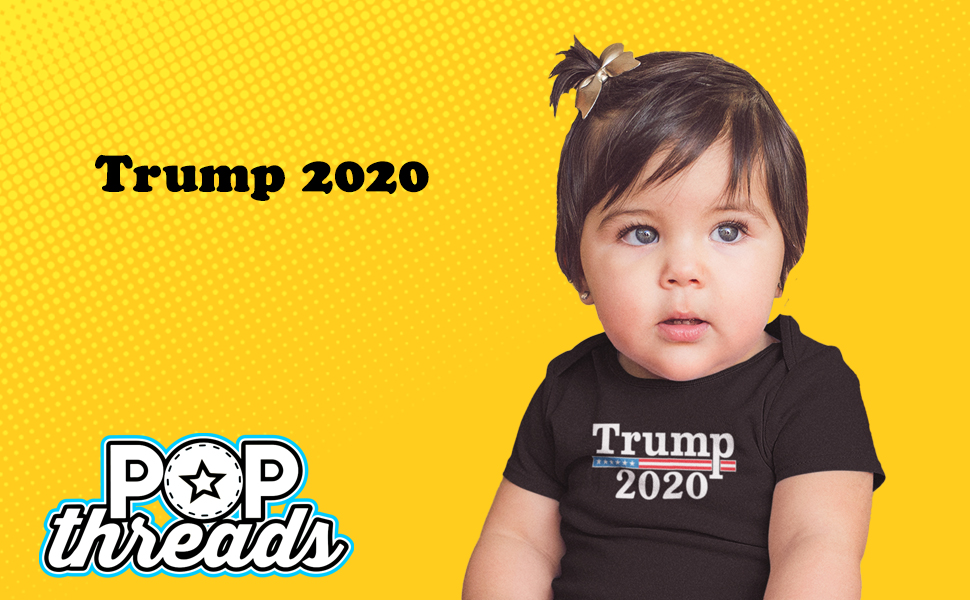 Donald Trump 2020 Pro Trump MAGA Merchandise USA Infant Baby Boy Girl Bodysuit